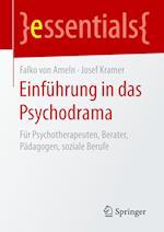 Einführung in Das Psychodrama af Falko Ameln, Josef Kramer