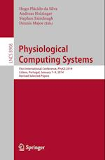 Physiological Computing Systems (Lecture Notes in Computer Science, nr. 8908)