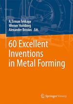 60 Excellent Inventions in Metal Forming af A. Erman Tekkaya