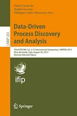 Data-Driven Process Discovery and Analysis : Third IFIP WG 2.6, 2.12 International Symposium, SIMPDA 2013, Riva del Garda, Italy, August 30, 2013, Rev