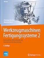 Werkzeugmaschinen Fertigungssysteme 2 (Vdi-Buch)