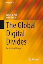 The Global Digital Divides : Explaining Change