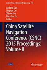 China Satellite Navigation Conference (CSNC) 2015 Proceedings: Volume II (Lecture Notes in Electrical Engineering)