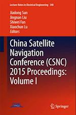 China Satellite Navigation Conference (CSNC) 2015 Proceedings: Volume I (Lecture Notes in Electrical Engineering)