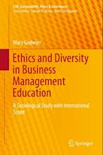 Ethics and Diversity in Business Management Education af Mary Godwyn