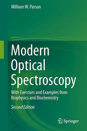 Modern Optical Spectroscopy : With Exercises and Examples from Biophysics and Biochemistry