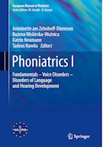 Phoniatrics I (European Manual of Medicine)