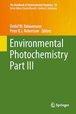 Environmental Photochemistry Part III af Detlef W. Bahnemann