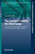 Carrier's Liability for Deck Cargo (Hamburg Studies on Maritime Affairs)
