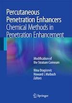 Percutaneous Penetration Enhancers Chemical Methods in Penetration Enhancement af Nina Dragicevic