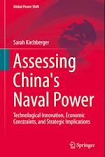 Assessing China's Naval Power af Sarah Kirchberger