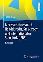 Jahresabschluss Nach Handelsrecht, Steuerrecht Und Internationalen Standards (Ifrs)