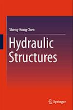 Hydraulic Structures af Sheng-Hong Chen