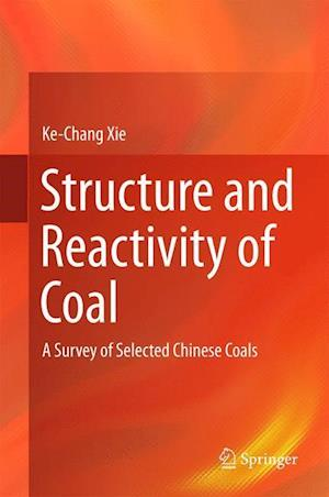 Structure and Reactivity of Coal : A Survey of Selected Chinese Coals