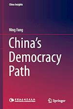 China's Democracy Path af Ning Fang
