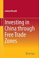 Investing in China Through Free Trade Zones af Lorenzo Riccardi