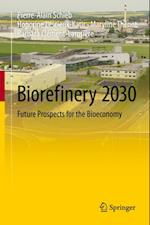 Biorefinery 2030 af Pierre-Alain Schieb, Honorine Lescieux-Katir, Maryline Thenot
