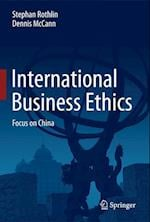 International Business Ethics : Focus on China
