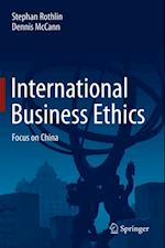International Business Ethics af Dennis Mccann, Stephan Rothlin
