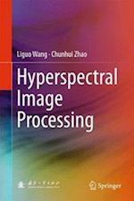 Hyperspectral Image Processing af Liguo Wang