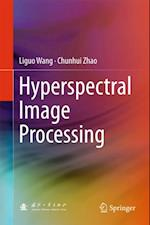 Hyperspectral Image Processing af Liguo Wang, Chunhui Zhao