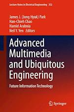 Advanced Multimedia and Ubiquitous Engineering af James J. (Jong Hyuk) Park