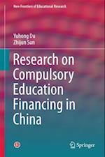 Research on Compulsory Education Financing in China (New Frontiers of Educational Research)
