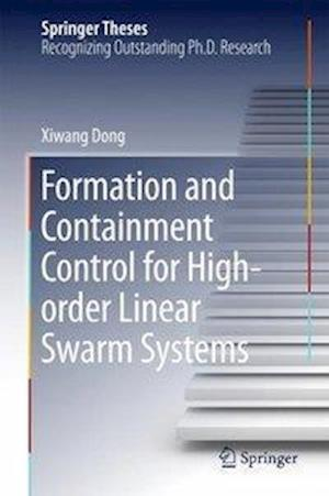 Formation and Containment Control for High-order Linear Swarm Systems