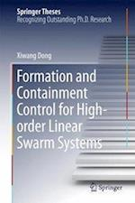 Formation and Containment Control for High-Order Linear Swarm Systems af Xiwang Dong