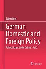 German Domestic and Foreign Policy af Egbert Jahn