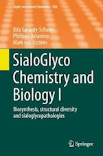 Sialoglyco Chemistry and Biology I af Rita Gerardy-Schahn
