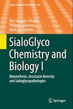 SialoGlyco Chemistry and Biology I af Mark von Itzstein, Philippe Delannoy, Rita Gerardy-Schahn