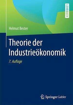 Bog, paperback Theorie Der Industrieokonomik af Helmut Bester