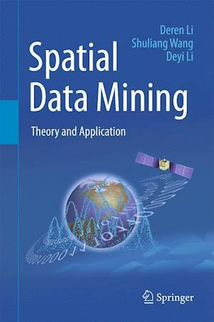 Spatial Data Mining : Theory and Application