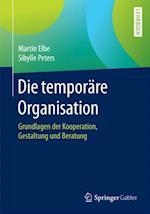 Die temporare Organisation