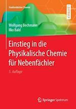 Einstieg in Die Physikalische Chemie Fur Nebenfachler af Wolfgang Bechmann, Ilko Bald