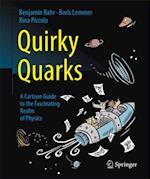 Quirky Quarks