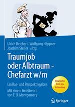 Traumjob oder Albtraum - Chefarzt m/w