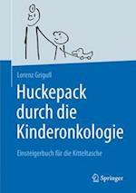Huckepack Durch Die Kinderonkologie af Lorenz Grigull