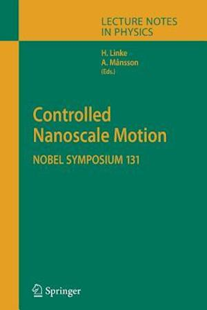Controlled Nanoscale Motion