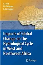 Impacts of Global Change on the Hydrological Cycle in West and Northwest Africa