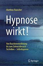 Hypnose Wirkt! af Matthias Rauscher