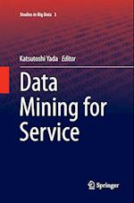 Data Mining for Service (Studies in Big Data, nr. 3)