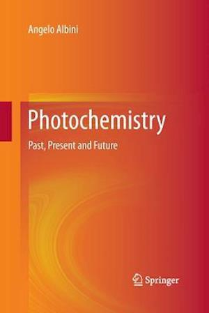 Photochemistry : Past, Present and Future