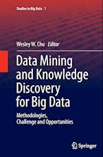 Data Mining and Knowledge Discovery for Big Data (Studies in Big Data, nr. 1)