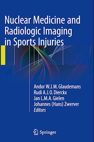 Bog, paperback Nuclear Medicine and Radiologic Imaging in Sports Injuries af Andor W. J. M. Glaudemans