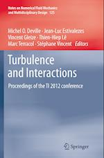 Turbulence and Interactions (Notes on Numerical Fluid Mechanics and Multidisciplinary Design, nr. 125)