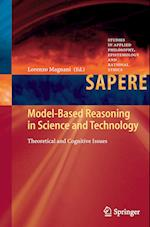 Model-Based Reasoning in Science and Technology : Theoretical and Cognitive Issues