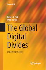 The Global Digital Divides af James B. Pick