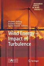 Wind Energy - Impact of Turbulence (Research Topics in Wind Energy, nr. 2)
